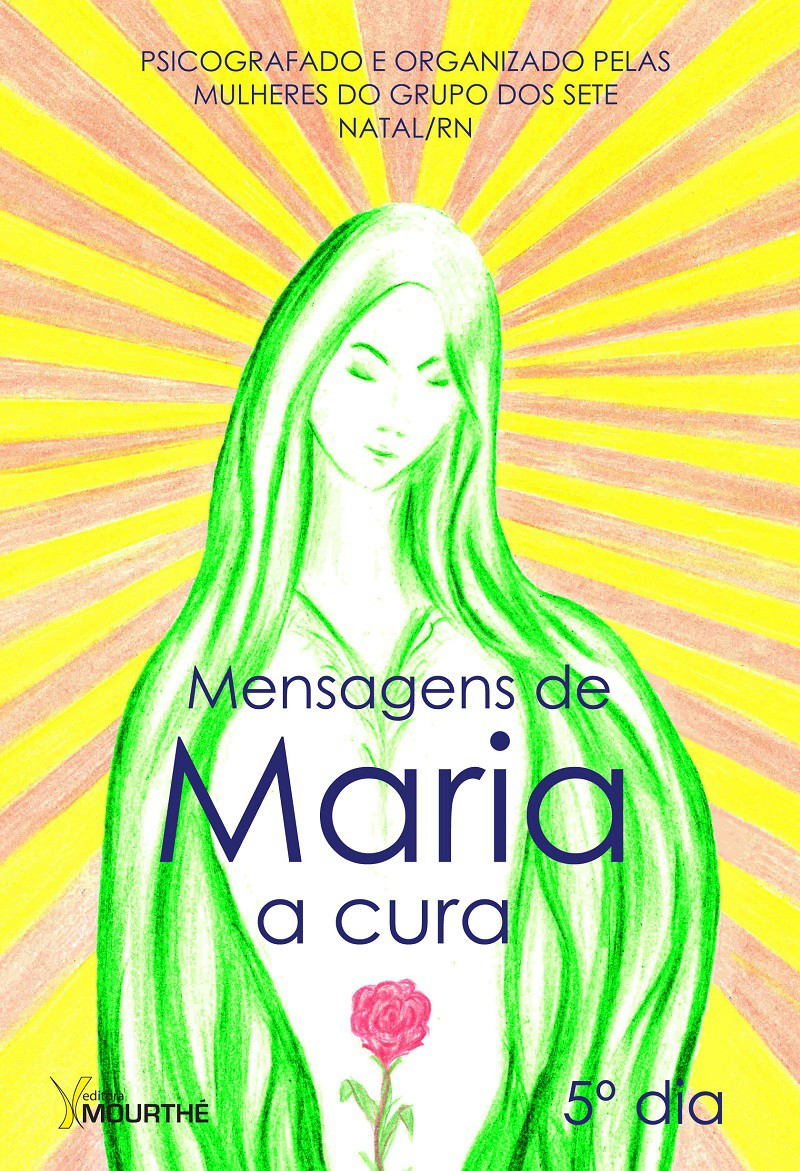 Mensagens de Maria - a cura