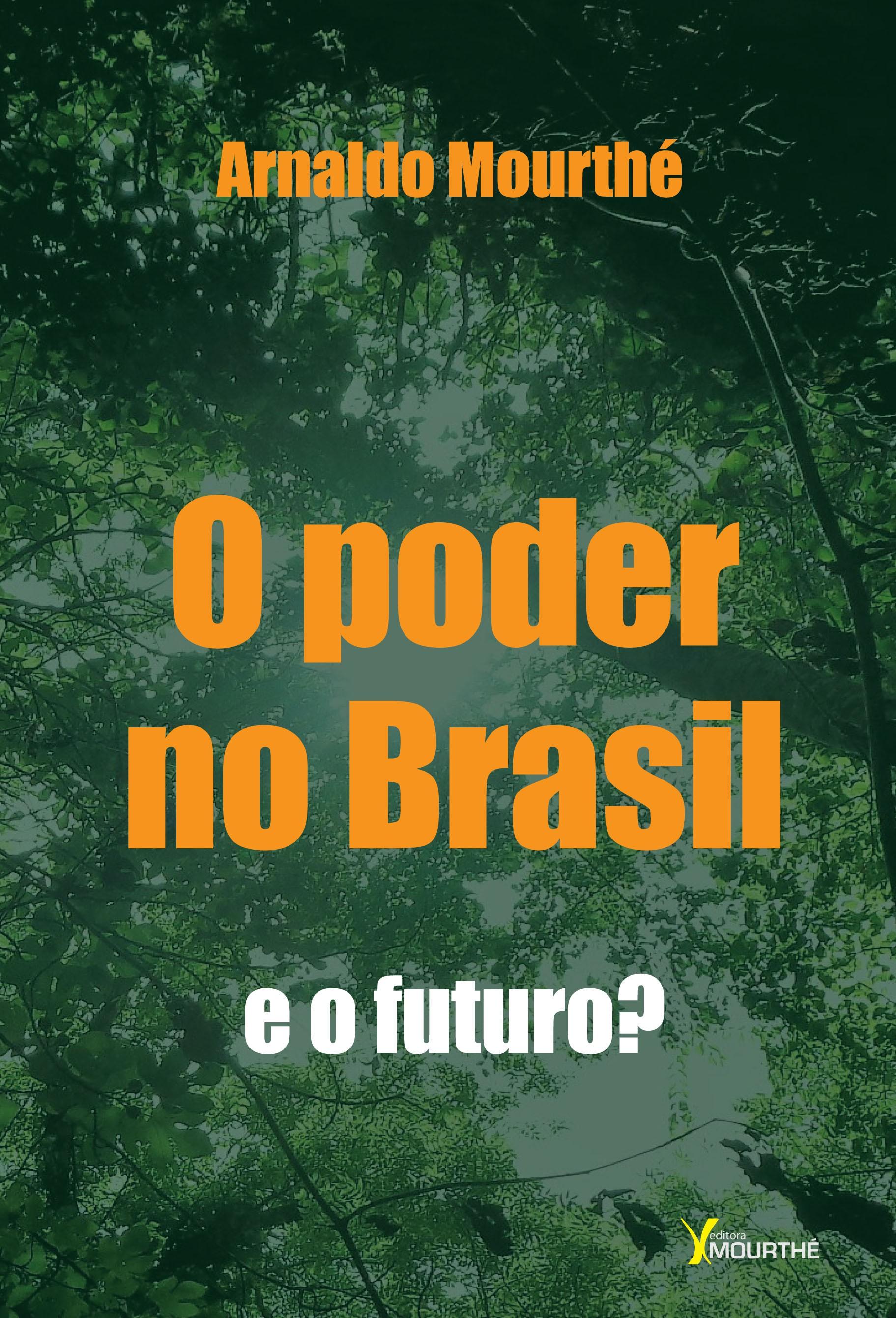 O Poder no Brasil e o futuro?