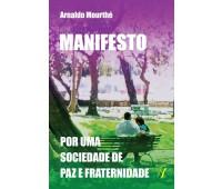 Manifesto - Por uma sociedade de Paz e Fraternidade