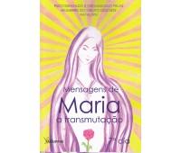Mensagens de Maria a transmutação